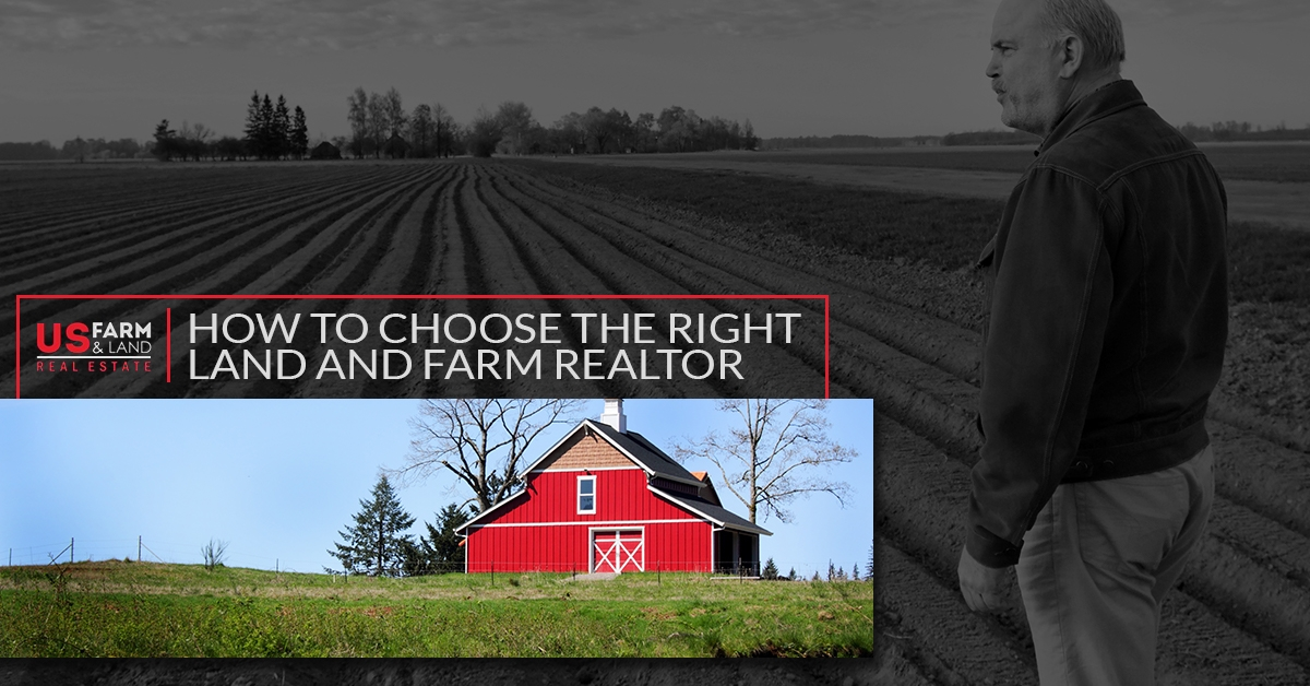 How To Choose The Right Land And Farm Realtor